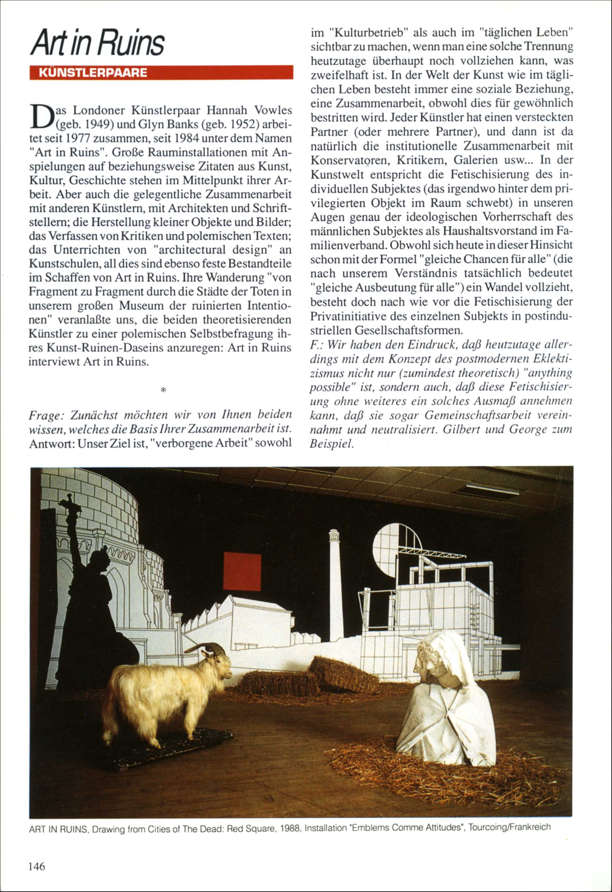 'ART IN RUINS INTERVIEW ART IN RUINS' Künstlerpaare Issue  Part 1 Ed.  Paolo Bianchi Kunstforum  No 106  Mar/April 1990