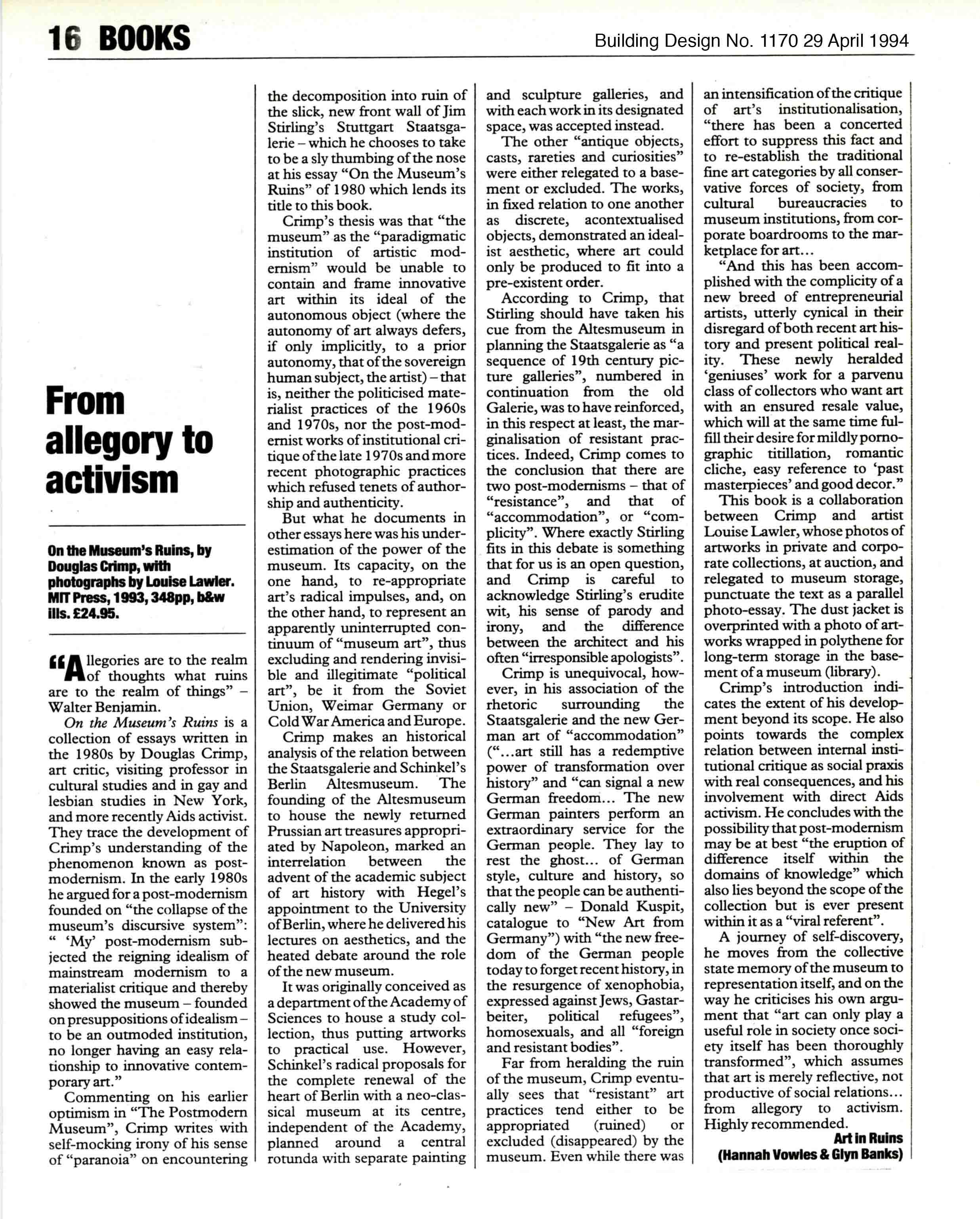 'FROM ALLEGORY TO ACTIVISM'.  Art in Ruins review 'ON THE MUSEUM'S RUINS' Douglas Crimp 1993  Building Design No 1170. 29 April 1994; A.N.Y.P No 6 1994