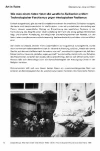 How to Explain Western Civilisation to a Dead Hare: Technological Fascism versus Ecological Realism  Catalogue Essay by Art in Ruins Krieg: 1st Austrian Triennale on Photography  Landesmuseum Joanneum, Graz 1993  pdf download (German and English)