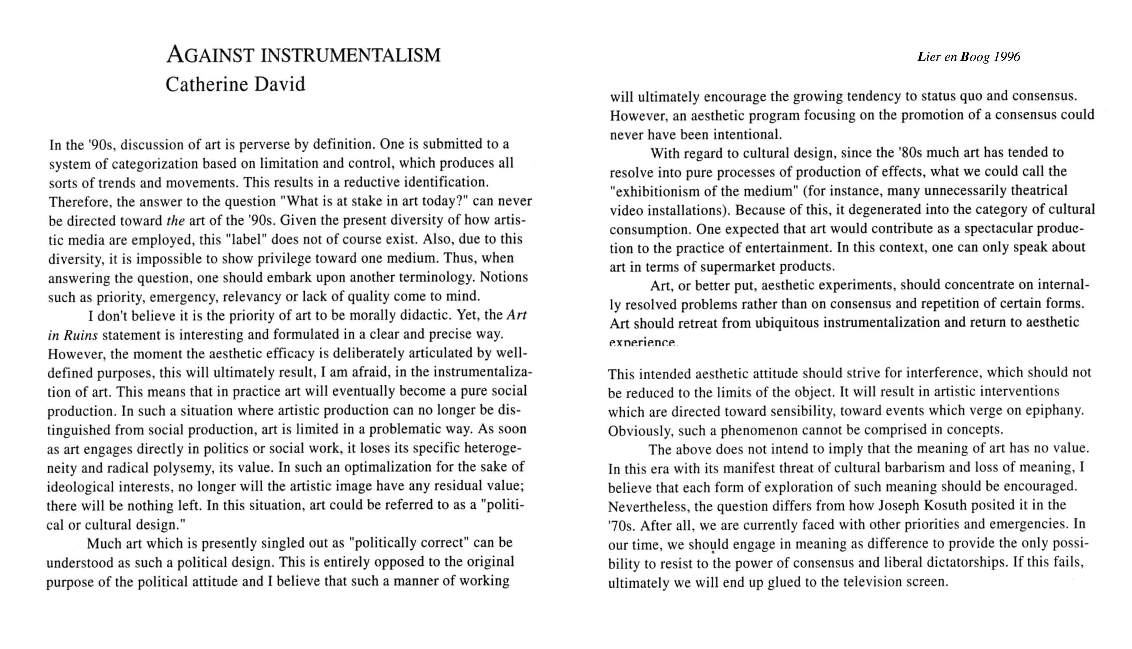 Catherine David. Against Instrumentalism. Lier en Boog 1996