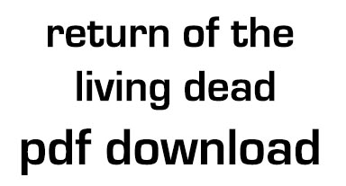 return of the living dead pdf download