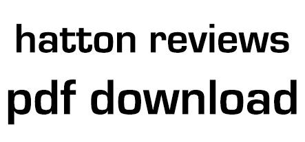 Hatton Reviews pdf download